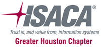 ISACA (Information Systems Audit and Control Association), Houston Chapter